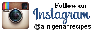 All Nigerian Recipes Instagram