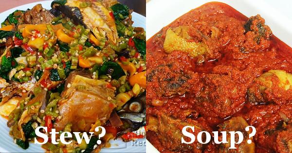 nigerian soups vs nigerian stews